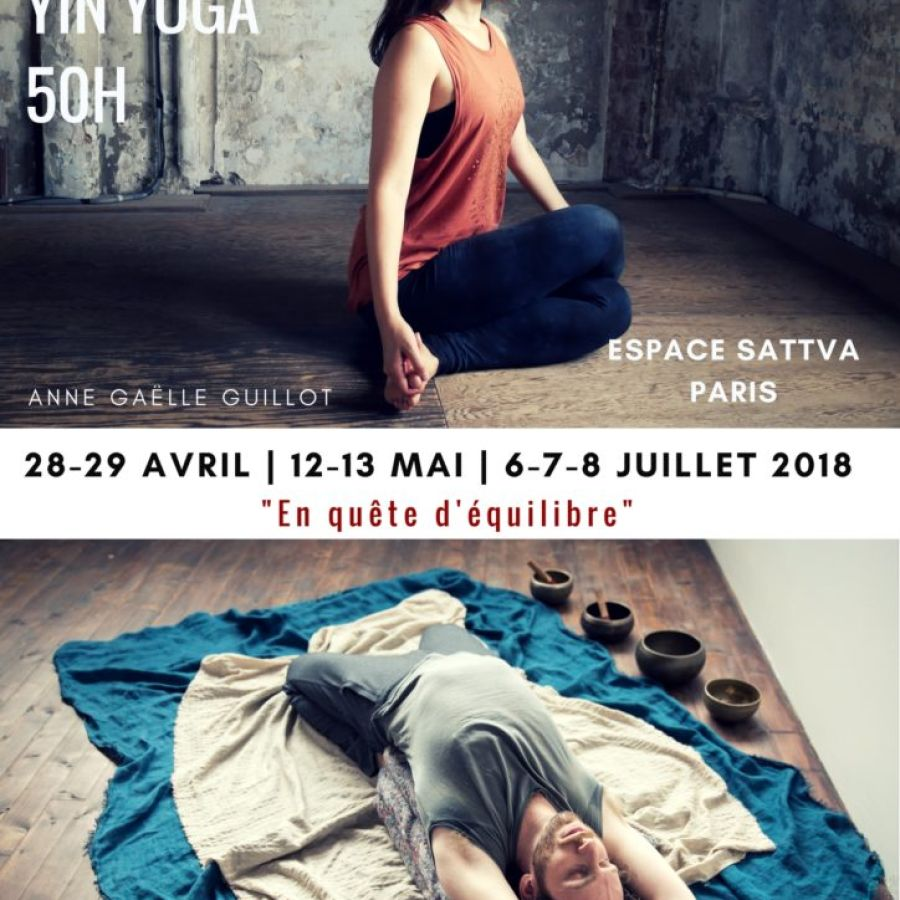COMPLET || Formation Yin Yoga 50h || 3 week-ends (avril, mai et juillet) 2018 || PARIS, FRANCE