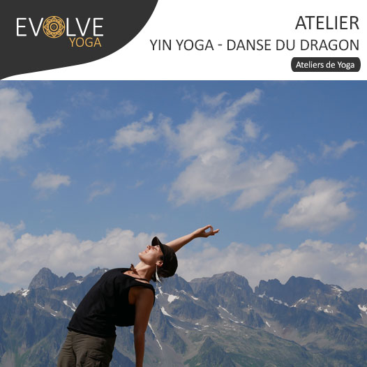 Danse du dragon et yin yoga || 09 JUIN 2018 || PARIS, FRANCE