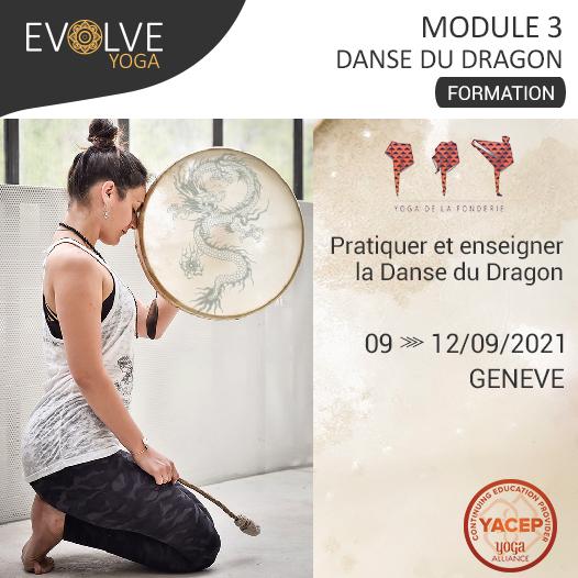 Module 3 «L'expansion» Formation 30h en Danse du dragon ▲ 09 AU 12 SEPTEMBRE 2021 ▽ GENEVE, SUISSE