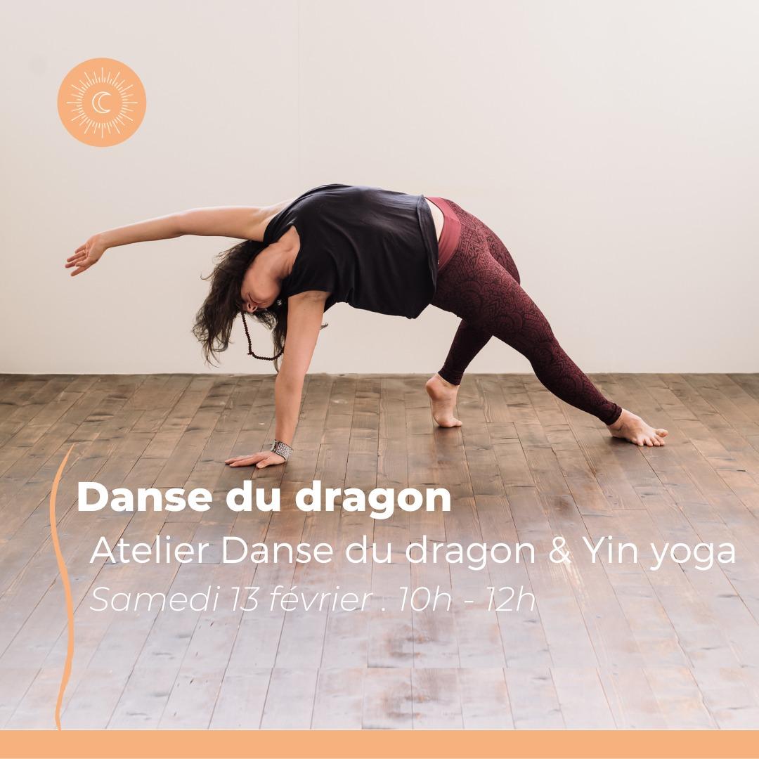 Danse du dragon & Yin yoga ☾• 13 FEVRIER 2021 •☽ ZOOM
