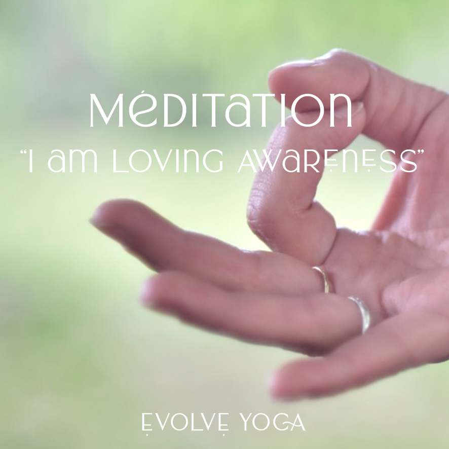 Méditation – «I am Loving awareness»